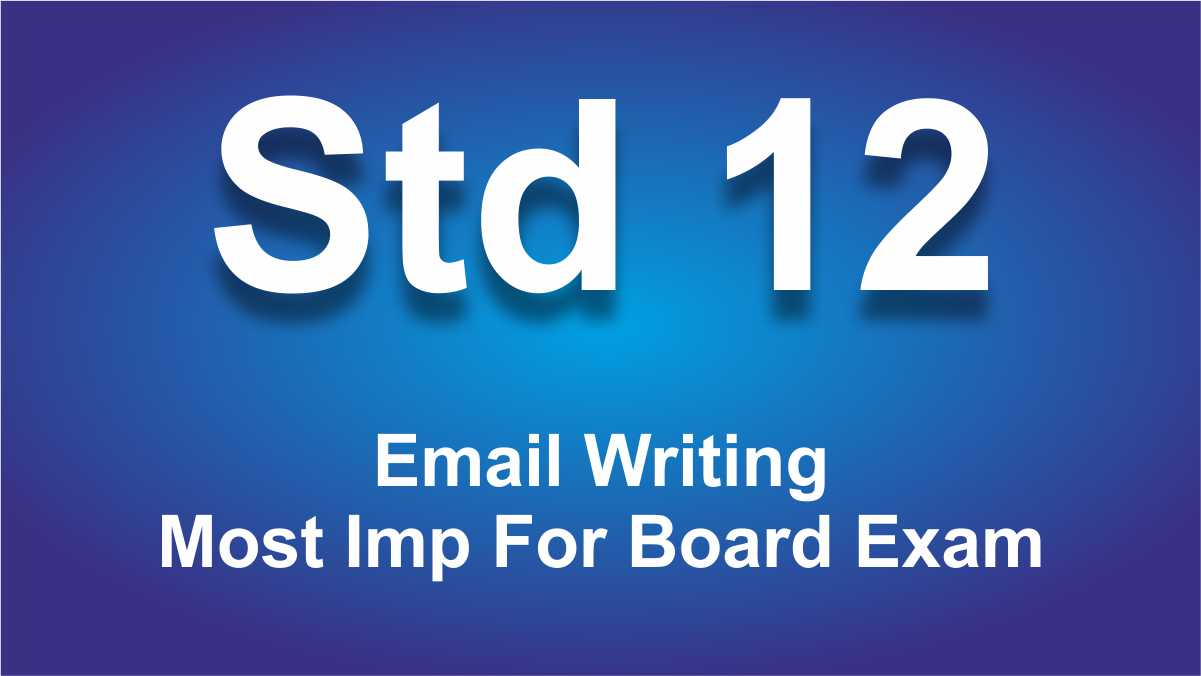Email Writing For Class 12 Most Imp For Board Exam
