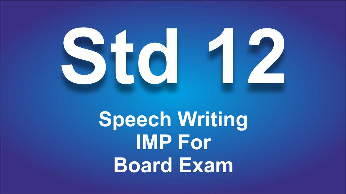 Speech Writing English class 12 Important For Board Exam