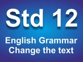 English Grammar class 12 Change the text