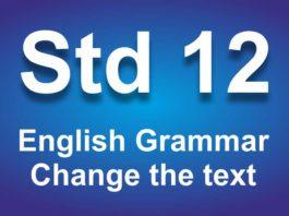 English Grammar class 12 Change the text