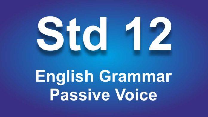 English Grammar Class 12 Passive Voice